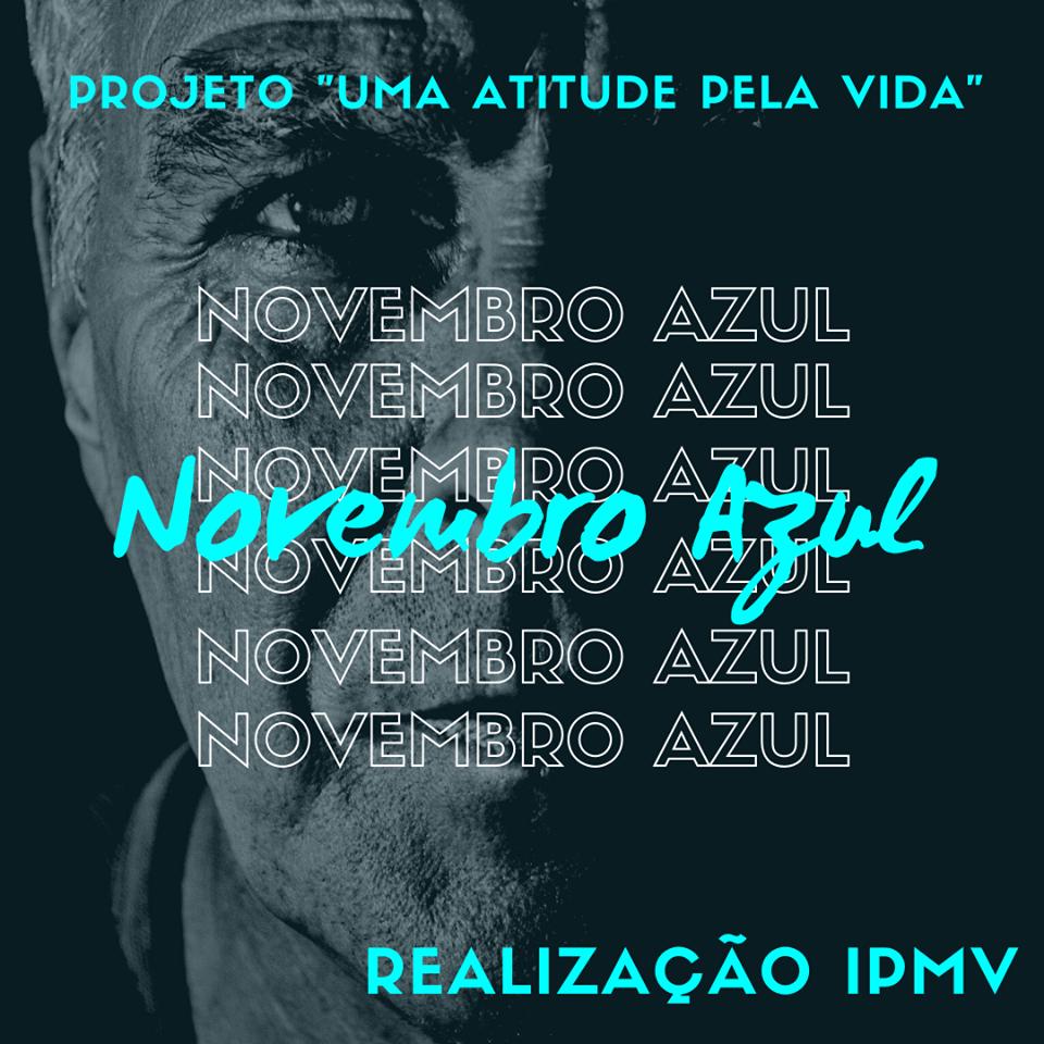 """Projeto Novembro Azul – """"Uma Atitude Pela Vida""""."""