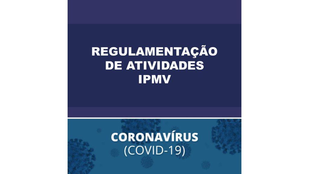 Decreto de Regulamentação do IPMV como medida enfrentamento ao novo coronavírus